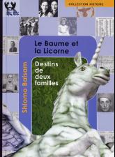 Le Baume et la Licorne de Shlomo Balsam