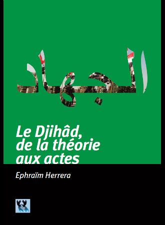 Le djihad : De la théorie aux actes