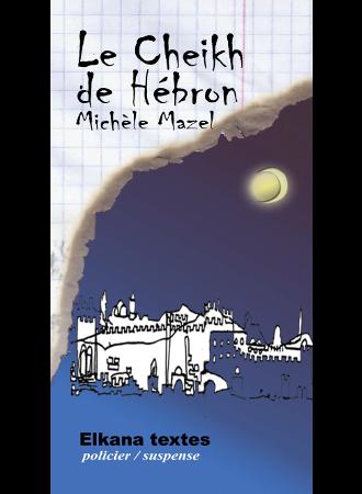 LE CHEIKH DE HEBRON