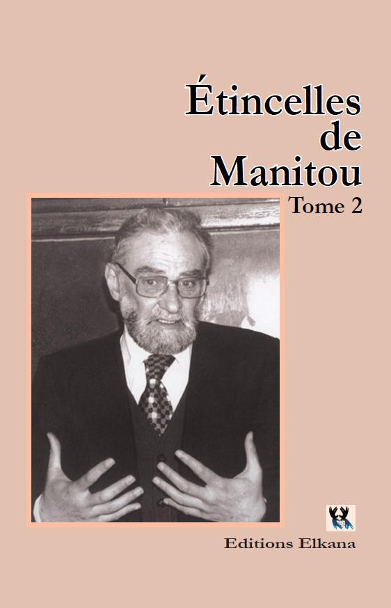 Étincelles de Manitou, tome 2
